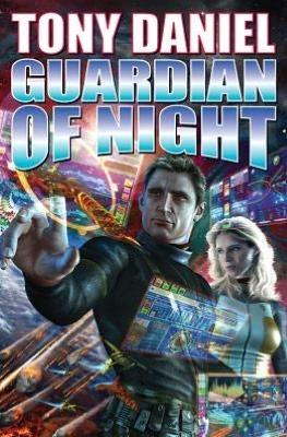 Guardian of Night  by  Tony Daniel