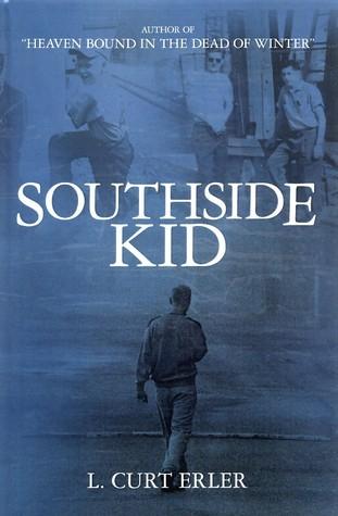 Southside KId  by  L. Curt Erler
