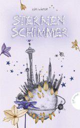 Sternenschimmer (Sternenschimmer, #1)  by  Kim Winter