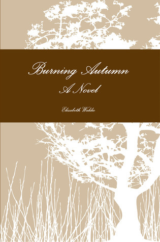 Burning Autumn  by  Elizabeth Waldie