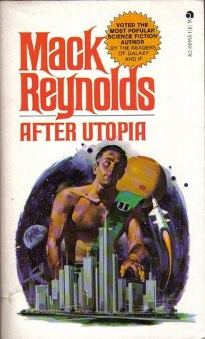 After Utopia Mack Reynolds