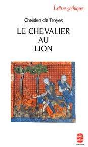 Le Chevalier au Lion  by  Chrétien de Troyes