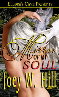 Mirror of My Soul (Nature of Desire, #4)  by  Joey W. Hill