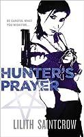 Hunters Prayer  by  Lilith Saintcrow