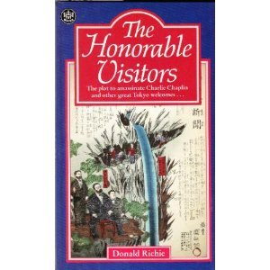Honorable Visitors  by  Donald Richie