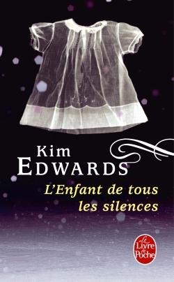 LEnfant de tous les silences  by  Kim Edwards