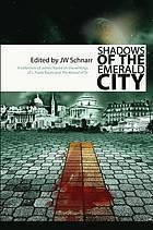 Shadows of the Emerald City J.W. Schnarr