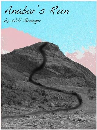 Anabars Run (Anabar, #1) Will Granger