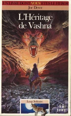 LHéritage de Vashna (Loup Solitaire, #16)  by  Joe Dever