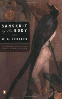 Sanskrit of the Body  by  W.B. Keckler
