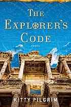 The Explorers Code: A Novel  by  Kitty Pilgrim