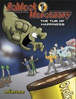 The Tub of Happiness (Schlock Mercenary, #1) Howard Tayler