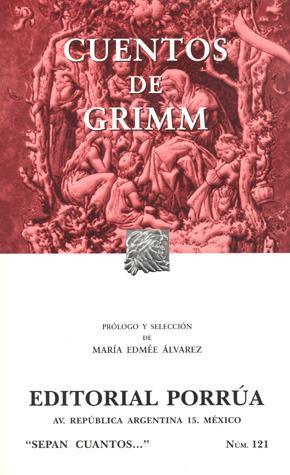 Cuentos de Grimm. (Sepan Cuantos, #121)  by  Jacob Grimm