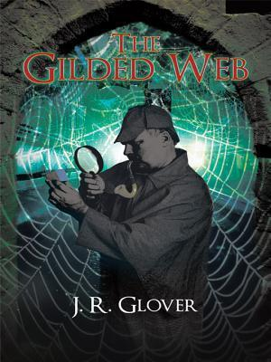 The Gilded Web J. R. Glover