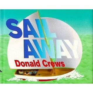 Sail Away Donald Crews