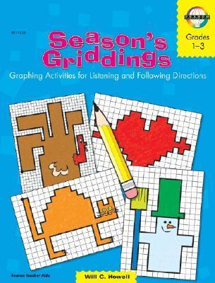 Seasons Griddings, Grades 1 - 6: Graphing Activities for Listening and Following Directions  by  Globe Fearon