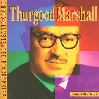 Thurgood Marshall Karen Bush Gibson