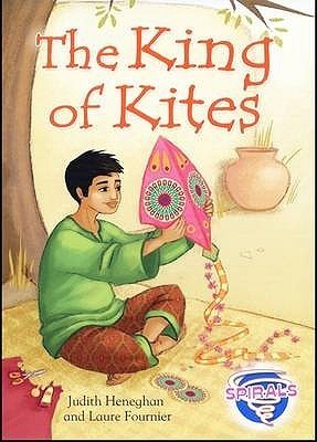 The King of Kites. Judith Heneghan  by  Judith Heneghan