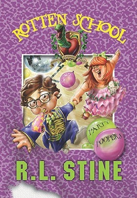 Party Poopers (Rotten School #9)  by  R.L. Stine