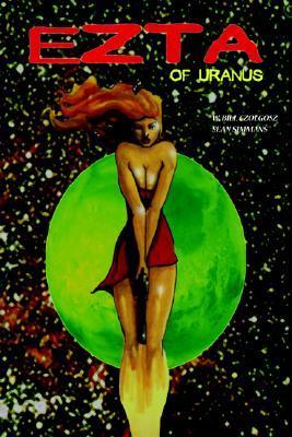 Ezta of Uranus [Book One]  by  W. Bill Czolgosz