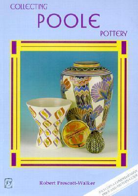 Collecting Poole Pottery Robert Prescott-Walker