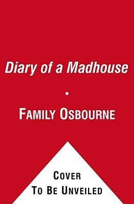 Diary of a Madhouse  by  Family Osbourne