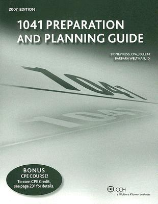 1041 Preparation and Planning Guide  by  Sidney Kess