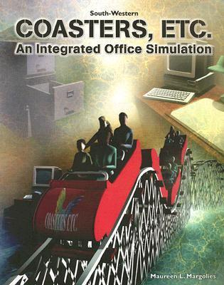 Coasters, Etc.: An Integrated Office Simulation (With Workbook) Maureen L. Margolies