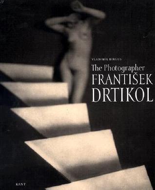The Photographer Frantisek Drtikol  by  Vladimír Birgus