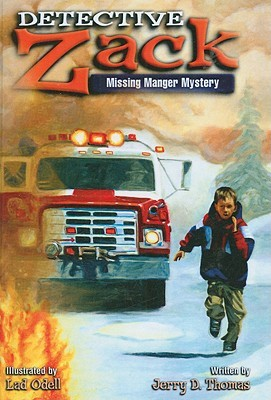 Detective Zack, Missing Manger Mystery  by  Jerry D. Thomas
