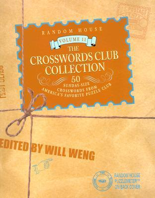 The Crosswords Club Collection, Volume 11  by  Will Weng