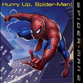 Spider Man 2: Hurry Up, Spider-Man! Kate Egan