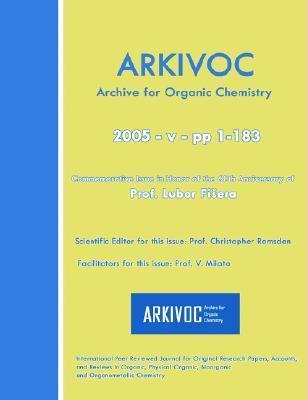 Arkivoc 2005 (V) Commemorative For Prof. Lubor Fisera  by  Christopher Ramsden