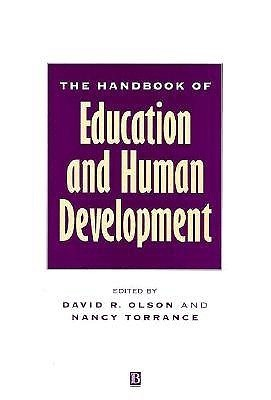 The Handbook Of Education And Human Development: New Models Of Learning, Teaching And Schooling  by  David R. Olson