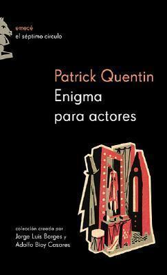Enigma Para Actores  by  Patrick Quentin