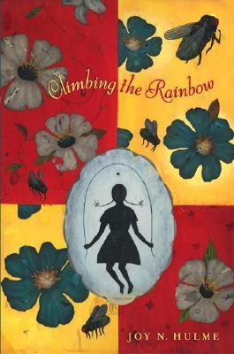 Climbing The Rainbow Joy N. Hulme