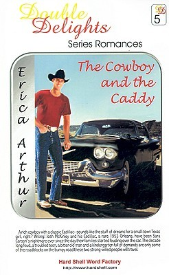 The Cowboy And The Caddy  by  Erica Arthur