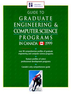 Guide to Graduate Engineering & Computer Science Programs in Canada  by  Education International