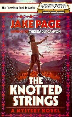 The Knotted Strings  by  Jake Page