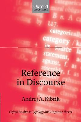Reference in Discourse  by  Andrej A. Kibrik