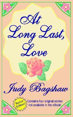 At Long Last, Love  by  Judy Bagshaw