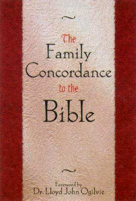 The Complete Family Bible Reference Lloyd John Ogilvie