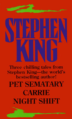 Pet Sematary/Carrie/Night Shift Stephen King