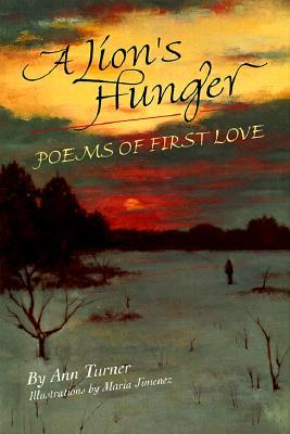 A Lions Hunger  by  Ann Turner