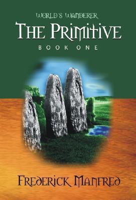 The Primitive Frederick Manfred