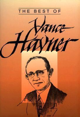 The Best of Vance Havner  by  Vance Havner