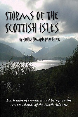 Storms of the Scottish Isles  by  John Edward Radcliffe