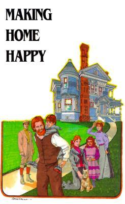 Making Home Happy L. D. Avery-Stuttle