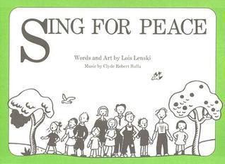 Sing For Peace  by  Lois Lenski