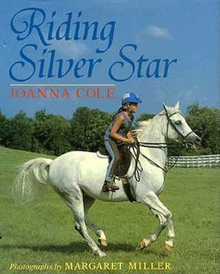 Riding Silver Star  by  Joanna Cole